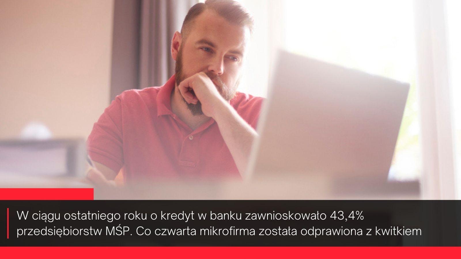 W ciągu ostatniego roku o kredyt w banku zawnioskowało 43,4 proc. przedsiębiorstw MŚP (fot. mat. pras.)
